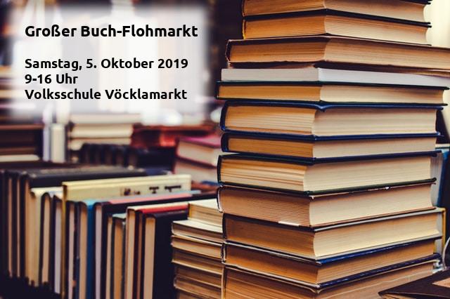 Großer Bücher-Flohmarkt  SA, 5. Oktober 2019 9-16 Uhr Volksschule Vöcklamarkt